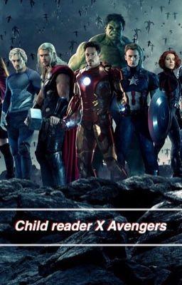 Child reader X Avengers **ON HOLD** | random | Avengers