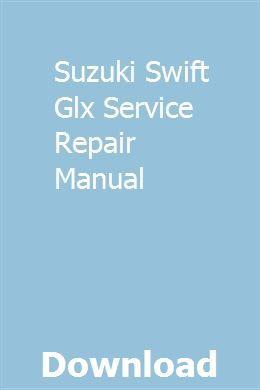 Suzuki Swift Glx Service Repair Manual Repair Manuals Owners Manuals Buick Lesabre
