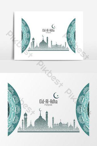 Eid Al Adha Mubarak Vector Graphic Element Backgrounds Ai Free Download Pikbest Eid Background Eid Al Adha Holiday Greeting Card Design