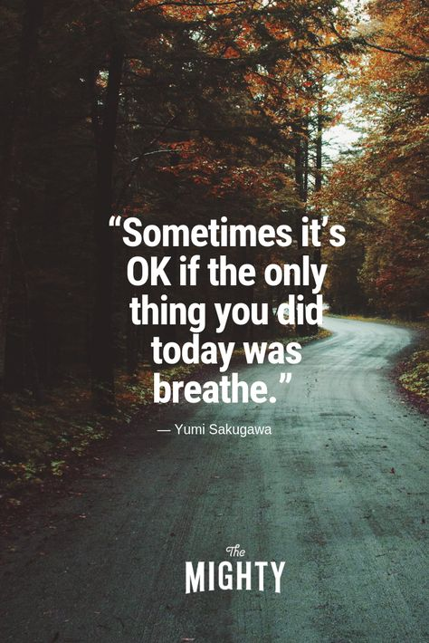 We asked our Mighty community for their favorite quotes that have helped them through timesof grief. Below are a few of our favorites. What's yours? #grief #quotes #selfcare #inspiration #breathe #mentalhealth