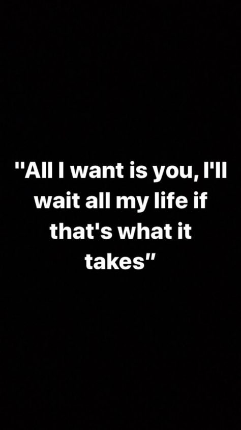 Ill wait for ever even if it takes me my who life.. because you are worth it #divorce