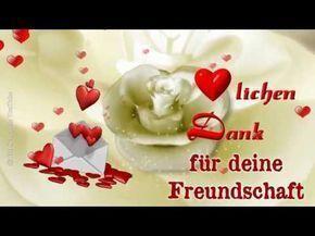Liebe Grusse Die Von Herzen Kommen Sind Nur Fur Dich Schon Dass Es Dich Gibt Youtube Danke Fur Deine Freundschaft Danke Grusse