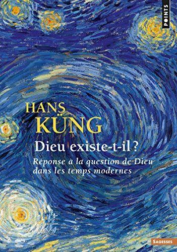 Telecharger Dieu Existe T Il Reponse A La Question De Dieu Dans Les Temps Modernes Pdf Par Hans Kung Telecharger Votre Fichier Ebook Maintenant
