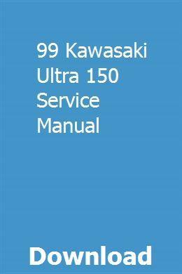 99 Kawasaki Ultra 150 Service Manual Owners Manuals Manual Car Ford Fiesta Zetec