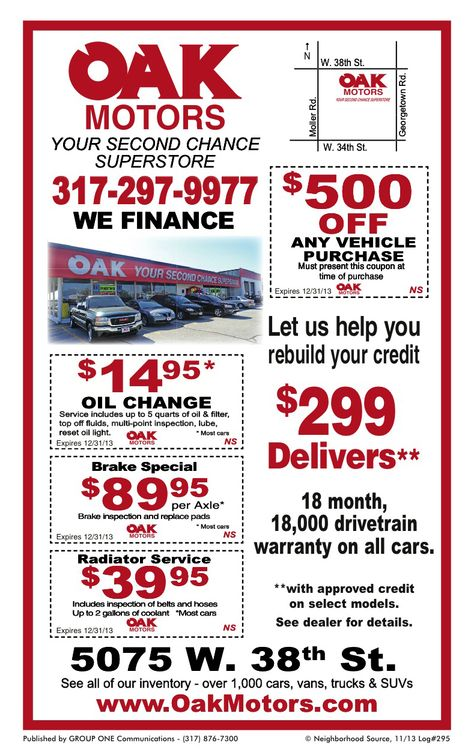 Oak Motors Coupons On West 38th Street In Indy From My Neighborhood Source November Issue Coupons Expire 12 31 13 Print Save Oil Change Finance Coupons