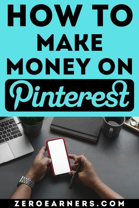How To Make Money On Pinterest: 7 Best Ways
