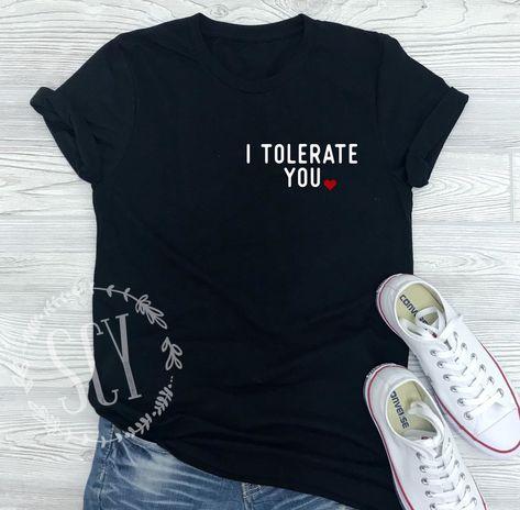 2eaee1e5a I Tolerate You. I Love You. Funny Valentine Tee. Funny Valentine's Day T- Shirt. Love Is Funny. Unisex Tee. SCY.