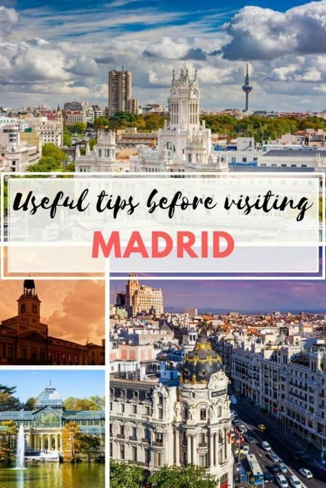 Useful tips before visiting Madrid for the first time #Madrid #Spain