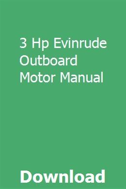 3 Hp Evinrude Outboard Motor Manual Study Guide Outboard Motors Fractions Study Guide