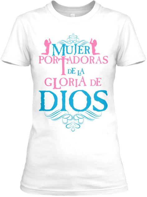 Mujer Portadoras De La Gloria De Dios White Camiseta Front