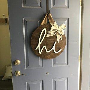 Hello Door Sign Rustic Door Hanger Door Wreath Front Door Etsy Rustic Doors Round Wood Sign Door Decorations