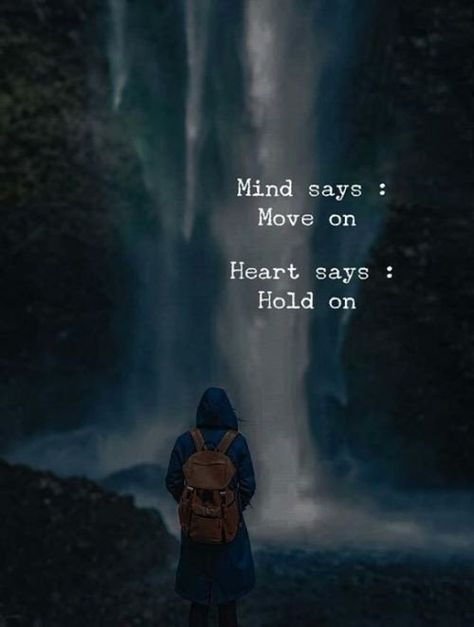 When your mind confuses you and your heart tells you lies, it's easy to lose yourself if you're not careful.