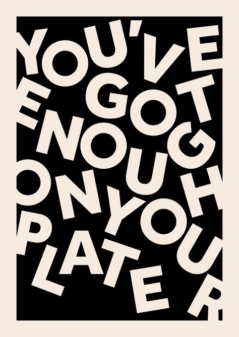 Scott Townsin – Vous en avez assez dans votre assiette, connaissez votre étagère, aimez votre … - Typographie