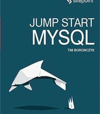 Jump Start Mysql Pdf Mysql Ebook Relational Database Management System