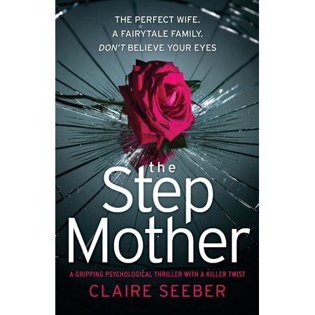 The Stepmother Paperback Walmart Com In 2020 Book Club Books Psychological Thrillers Thriller Books