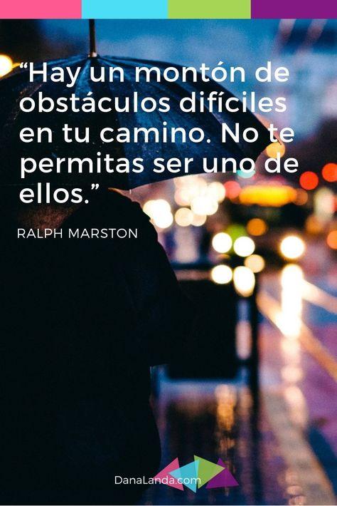 Hay Un Montón De Obstáculos Difíciles En Tu Camino No Te