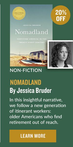 Non Fiction Nomadland By Jessica Bruder 20 Off In This Insightful Narrative We Follow A New Generation Of Itinerant W Nonfiction Online Bookstore Narrator