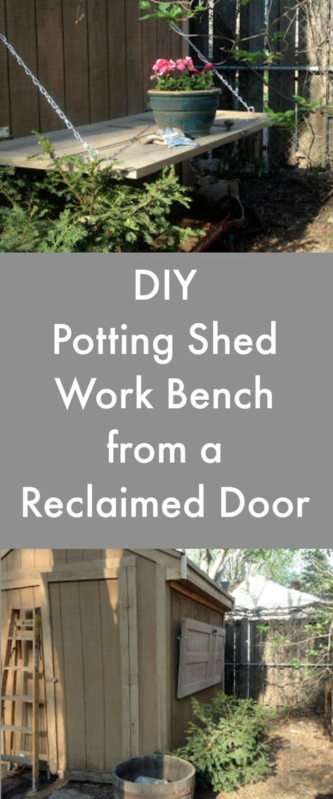 Create a work area that saves your back ~ DIY work bench from a reclaimed door.