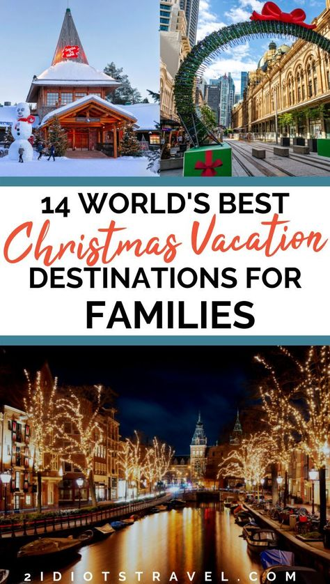 Planning your Christmas family vacation and need some destination ideas? Here are 14 world's best Christmas vacation destinations for families with plenty of fun and cheer for adults and young kids alike! Best Christmas Vacations, Christmas Family Vacation, Winter Family Vacations, Vacations In The Us, Christmas Destinations, Family Vacation Spots, Best Vacation Destinations, Christmas Travel, Vacation Trips