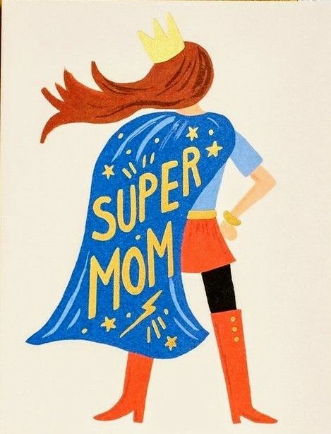 Happy Mother S Day To One Super Mom Super Mom Happy Mothers Day Super Mum