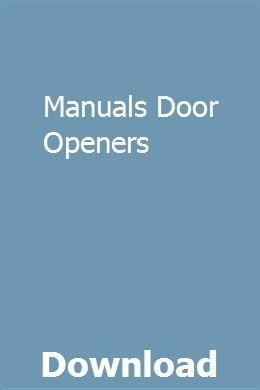 Manuals Door Openers Smart Garage Door Opener Craftsman Garage Door Craftsman Garage Door Opener