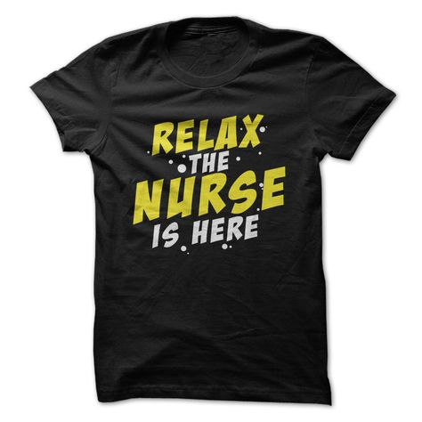 Relax - The Nurse is Here