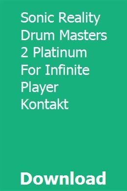 Sonic Reality Drum Masters 2 Platinum For Infinite Player