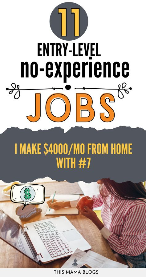 11 Entry-Level No-Experience Jobs from Home