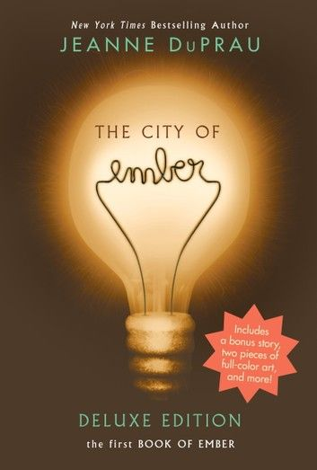 The City Of Ember Deluxe Edition Ebook By Jeanne Duprau In 2020 City Of Ember City Of Ember Book Ember