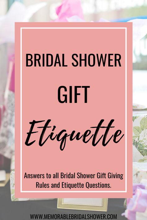 Bridal Shower Gift Etiquette Memorable Bridal Shower Bridal Shower Gifts Bridal Shower Presents Bridal Shower Planning