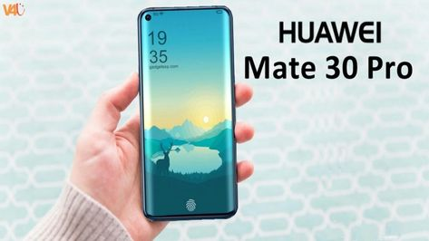 Huawei Mate 30 Pro First Look Review Expected Price Huawei Best Android Phone Huawei Mate