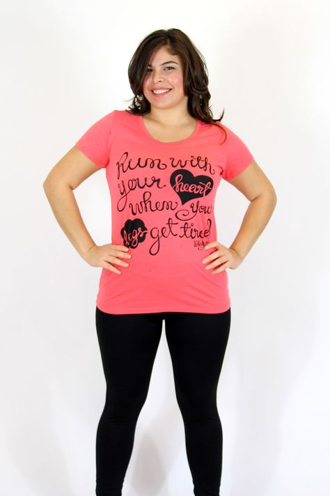 Run With Your Heart And Your Legs will Follow T by @Cassey Ho. This shirt comes in a range of sizes up to 3XL, too! LOVE! | #fitness #gift #holiday #apparel #motivation
