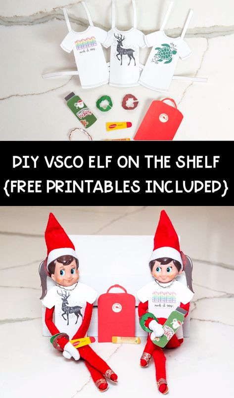 Download this adorable VSCO Elf on the Shelf printable set for free. If you've got a VSCO girl in your house - she'll love this Elf on the Shelf set up. #elfontheshelf #elfprintable #vscogirl