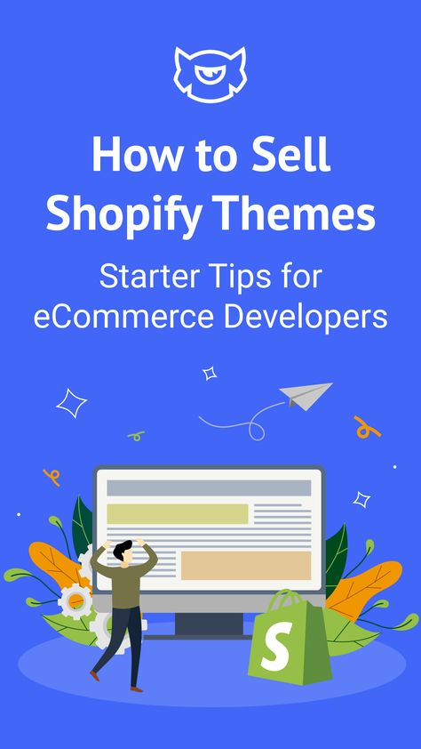 How to Sell Shopify Themes – Starter Tips for eCommerce Developers