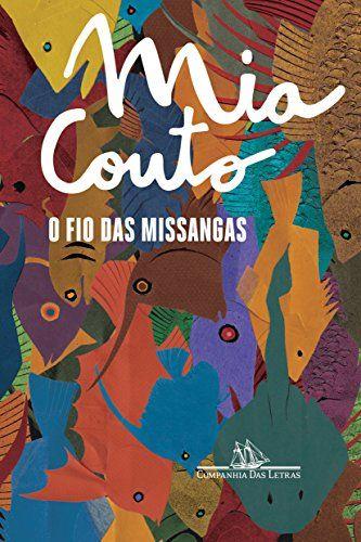 Fio Das Missangas O Nova Capa Livro De Mia Couto Missangas