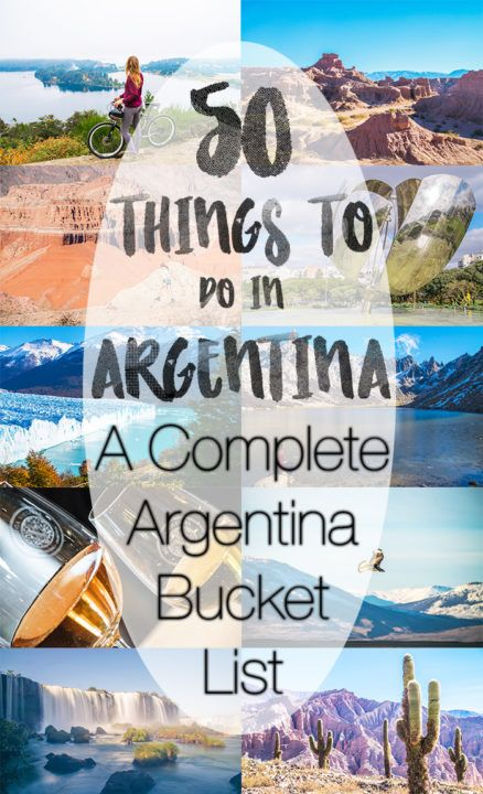 50 Things to Do in Argentina: A Complete Argentina Bucket List