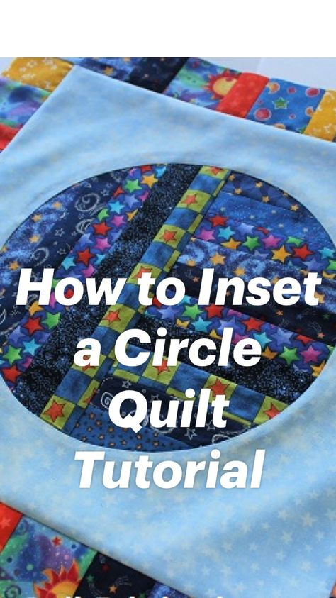 Nice How to Inset a Circle Quilt Tutorial