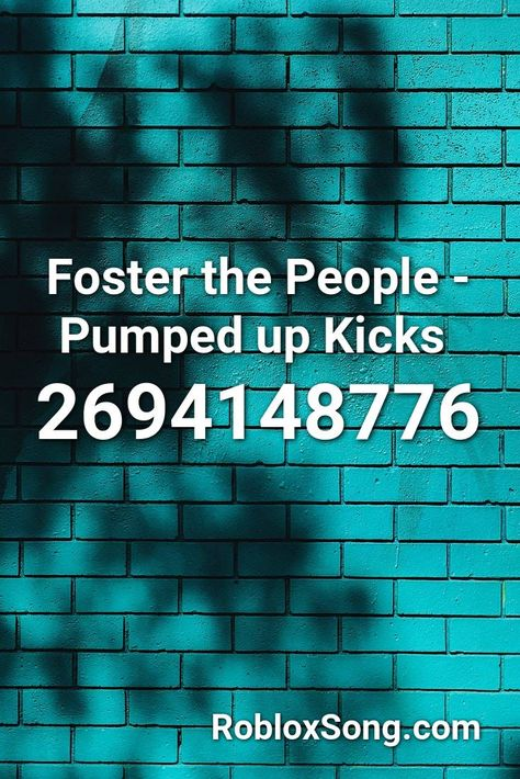 Pumped Up Kicks Roblox Parodia Foster The People - Free Robux Hack 2019