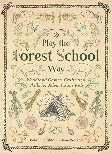 The Forest School Way: Woodland Games and Crafts for Adventurous Kids So great! The Forest School Way: Woodland Games and Crafts for Adventurous Kids Outdoor Education, Outdoor Learning, Outdoor Play, Waldorf Education, Childhood Education, Early Education, Classical Education, Nature Activities, Activities For Kids