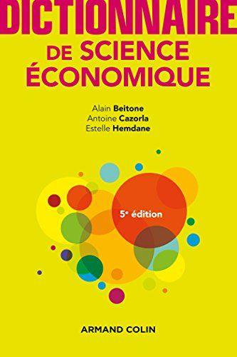 Telecharger Dictionnaire De Science Economique 5e Ed Francais Pdf Patience Pdf Book Review Blogs Success Books Best Books To Read