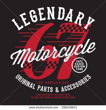 Motorcycle racing legendary typography, t-shirt graphics, vectors