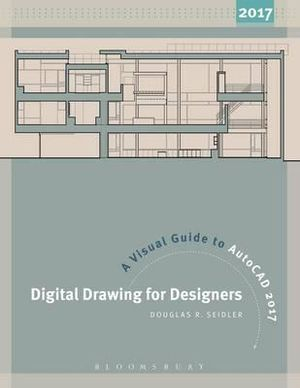 Digital Drawing For Designers A Visual Douglas R Seidler