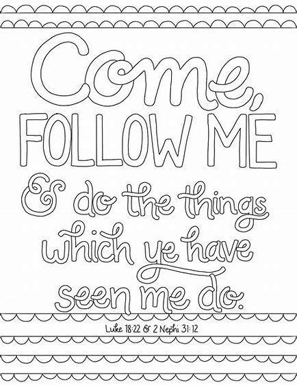 Come Follow Me Coloring Page Love Coloring Pages Quote Coloring