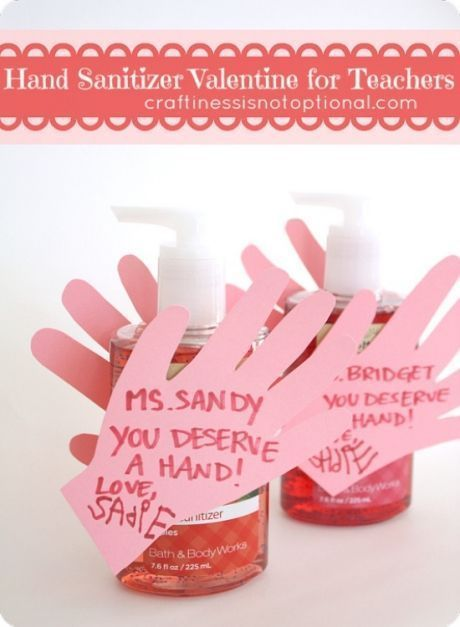 Giving Hand Sanitizer Is A Great Teacher Valentine Gift Teacher