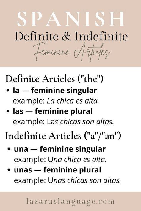 Definite and Indefinite Articles in Spanish: Feminine