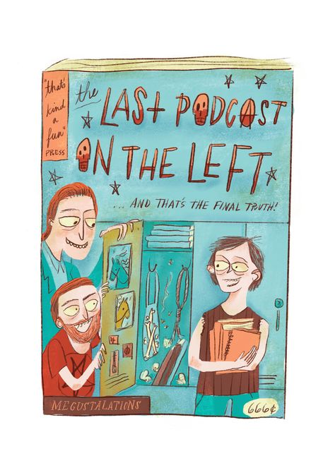 100 The Last Podcast On The Left Ideas In 2020 Podcasts Left Grave If you've never listened to last podcast on the left, one of the top five comedy podcasts on itunes, there are three likely outcomes to a first encounter: 100 the last podcast on the left ideas