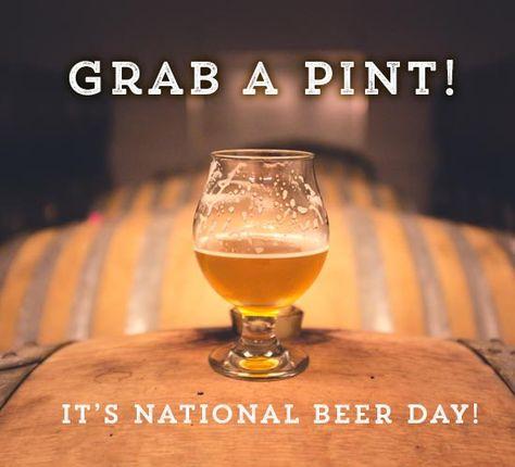 24 National Beer Day Ecards Ideas National Beer Day Beer Lovers Beer