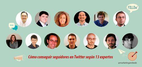 Cómo Conseguir Seguidores En Twitter Según 13 Expertos Twitter Competencias Digitales Seguidores