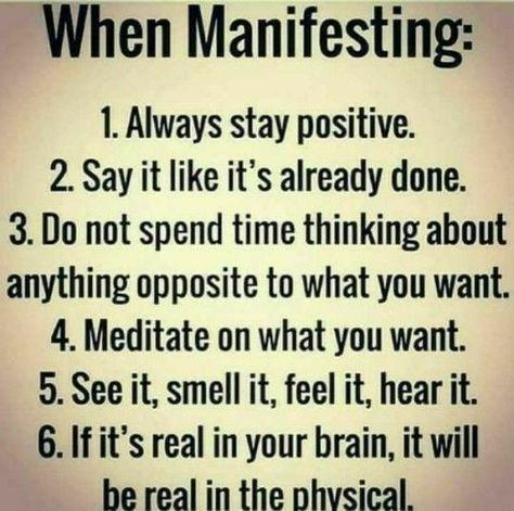 When manifesting:
