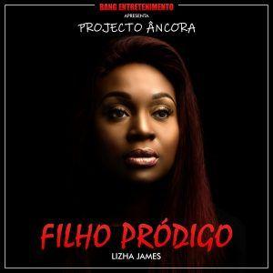 Lizha James Filho Prodigo Download Mp3 Musicas Para Baixar